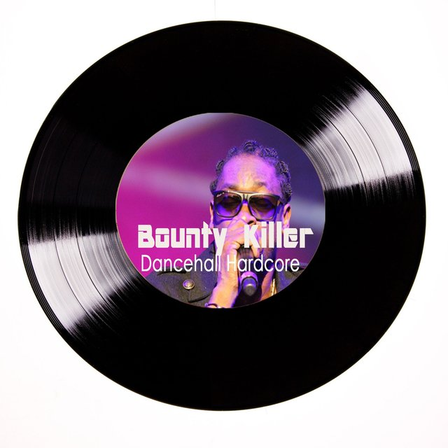 Bounty Killer Dancehall Hardcore