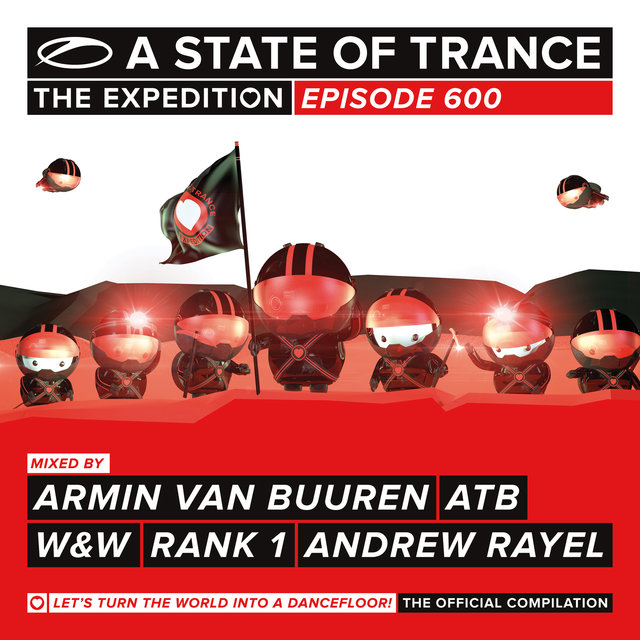 A State Of Trance 600 (Unmixed Edits)