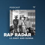 Lil Baby and Gunna, Episode 49