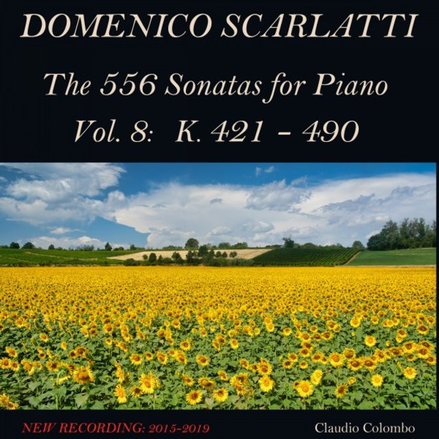 Domenico Scarlatti: The 556 Sonatas for Piano - Vol. 8: K. 421 - 490