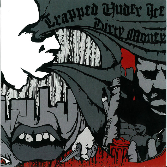 Trapped Under Ice / Dirty Money (Split EP)