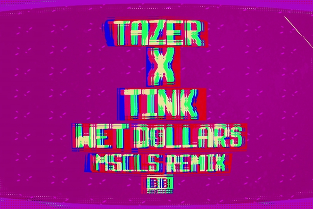 Wet Dollars (MSCLS Remix)