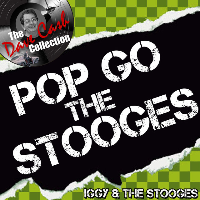 Pop Go the Stooges