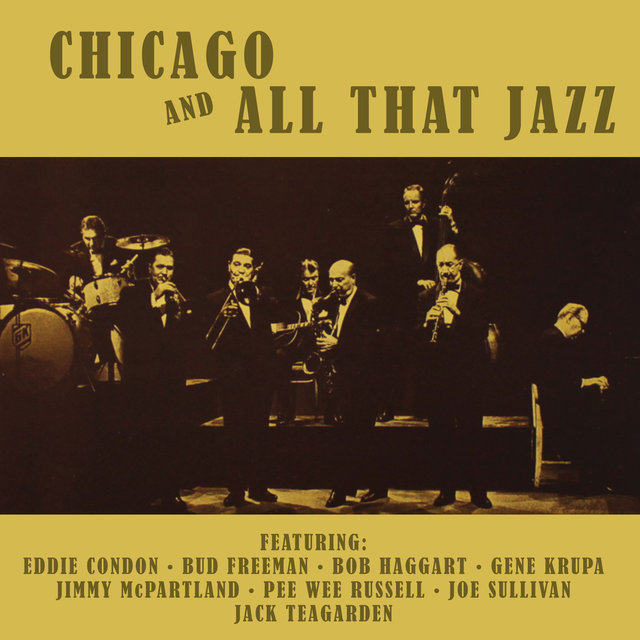 Chicago and All That Jazz! (Bonus Track Version)