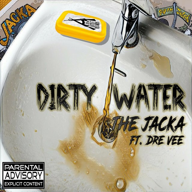Dirty Water (feat. Dre Vee)