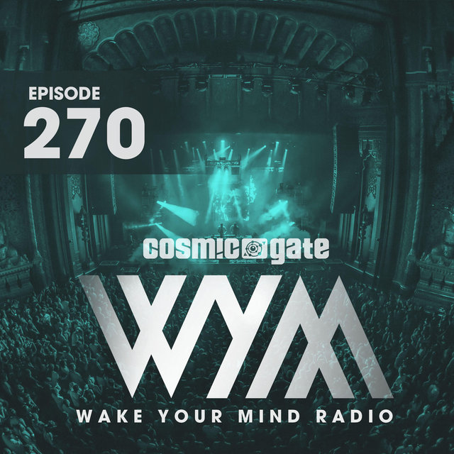 Wake Your Mind Radio 270
