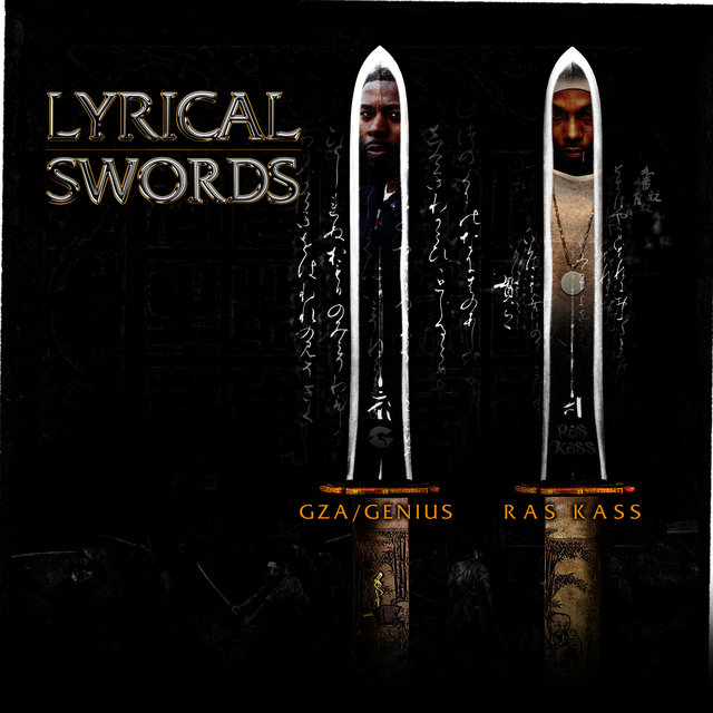 Lyrical Swords (feat. GZA & Ras Kass) [12