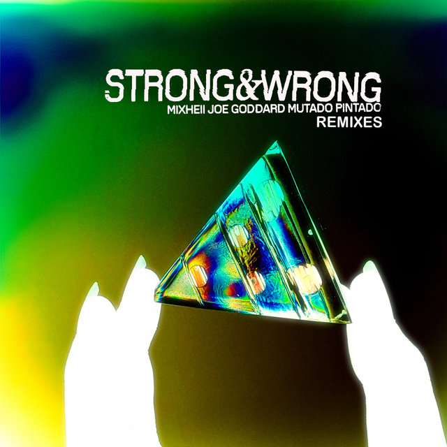 Strong and Wrong Remixes