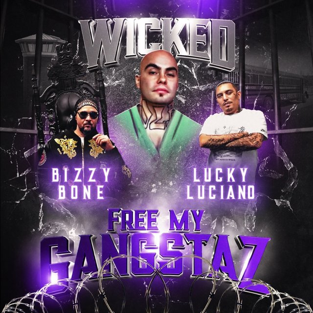 Free My Gangstaz (feat. Bizzy Bone)