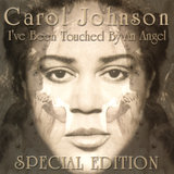 I've Been Touched By An Angel (Special Edition)