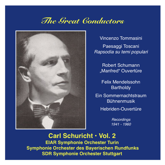 The Great Conductors: Carl Schuricht, Vol. 2 (1941-1960)