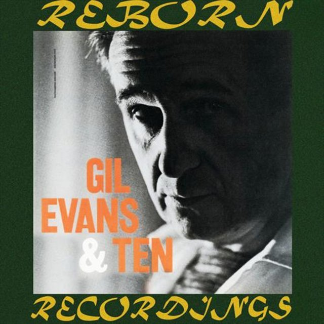 Gil Evans And Ten (HD Remastered)