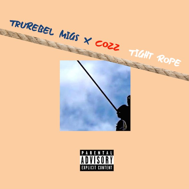 Tight Rope (feat. Cozz)