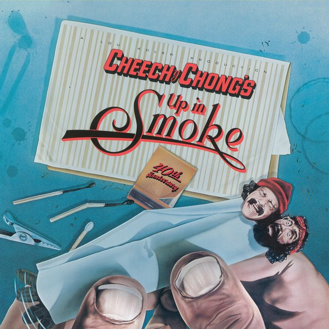 Up In Smoke (Motion Picture Soundtrack) [40th Anniversary Edition]