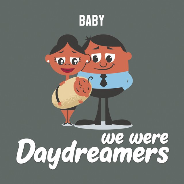 We Were Daydreamers