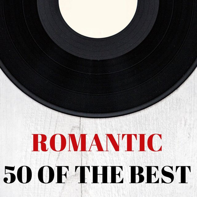Romantic : 50 of the best
