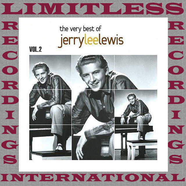 The Very Best Of Jerry Lee Lewis, Vol. 2