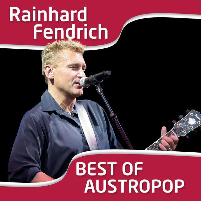 I Am From Austria - Rainhard Fendrich