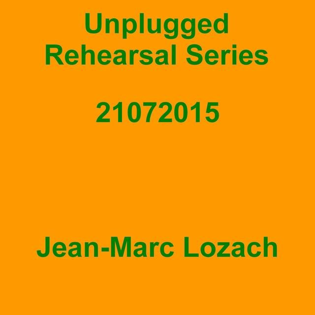 Unplugged Rehearsal Series 21072015