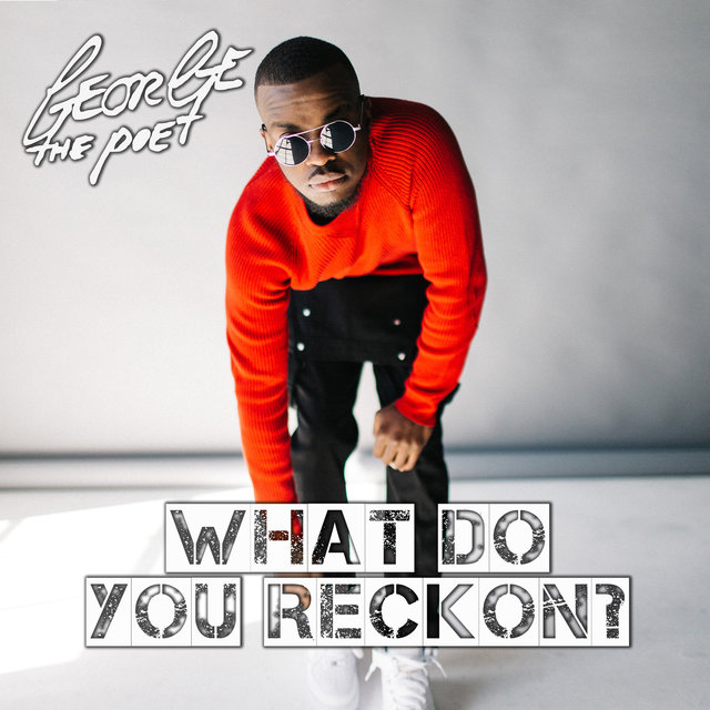 What Do You Reckon? (Prod. by DEVolution)