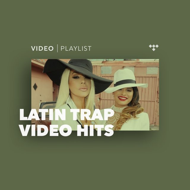 Latin Trap Video Hits