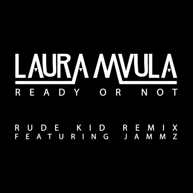Ready or Not (Rude Kid Remix)