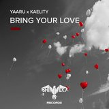 Bring Your Love (with Kaelity)