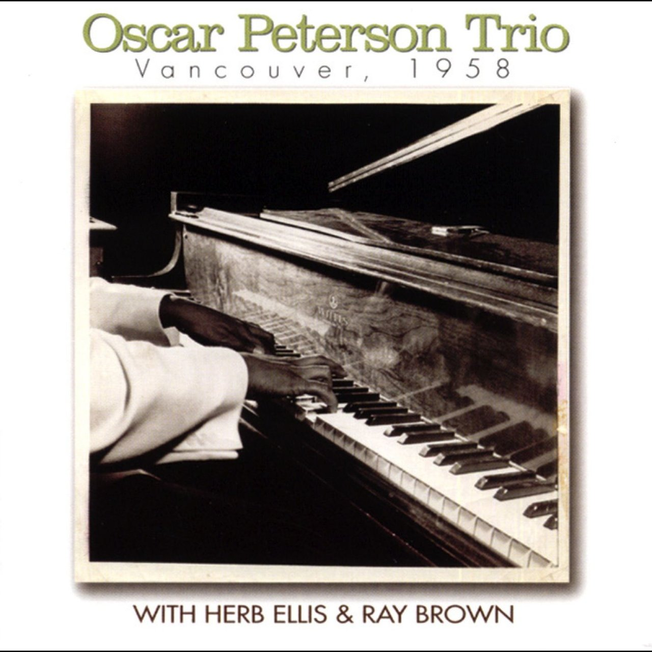 Vancouver, 1958 (with Herb Ellis & Ray Brown) [Live]