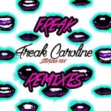 Freak Caroline (Almond and Samme Remix)
