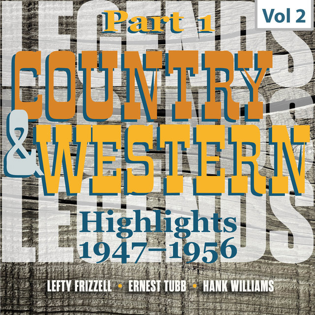 Country & Western. Part 1. Highlights 1947-1956. Vol. 2