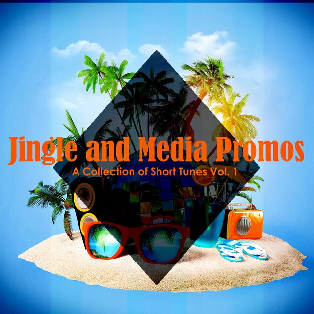 Jingle and Media Promos: A Collection of Short Tunes, Vol. 1