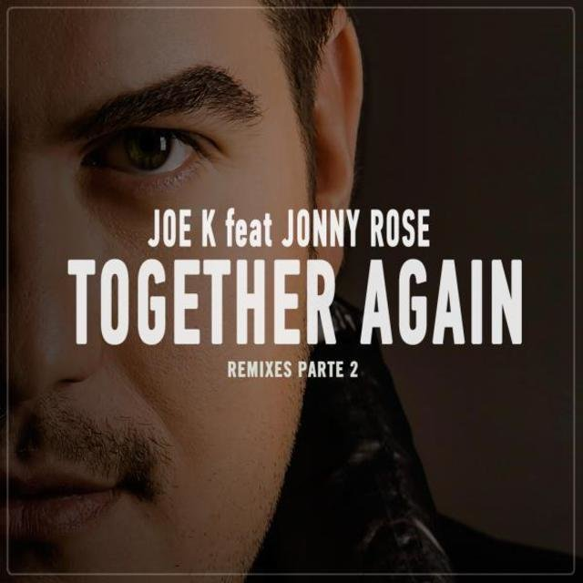 Together Again (Remixes, Pt. 2)