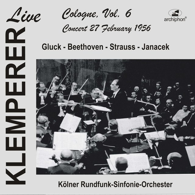 Klemperer Live: Cologne Vol. 6 — Concert 27 February 1956 (Historical Recording)