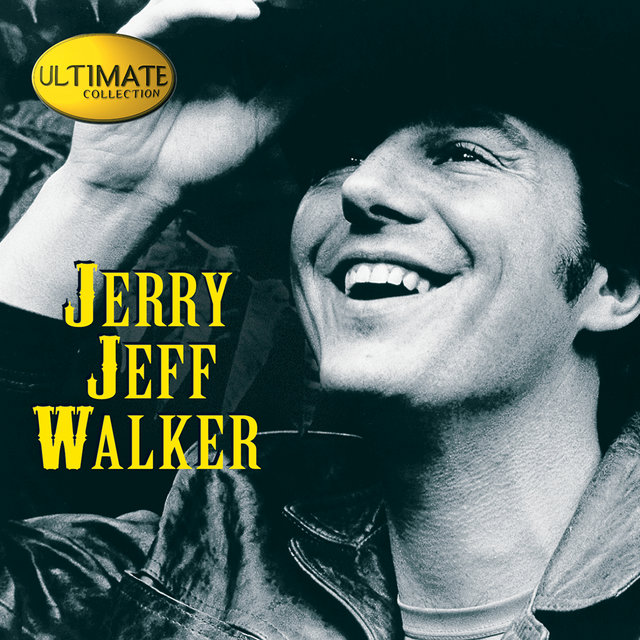 Ultimate Collection:  Jerry Jeff Walker