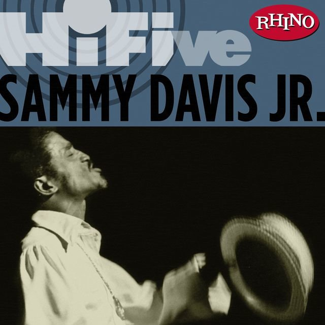 Rhino Hi-Five: Sammy Davis Jr.