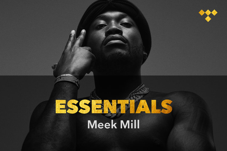 Meek Mill Essentials