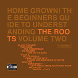 Home Grown! The Beginner's Guide To Understanding The Roots Volume 2