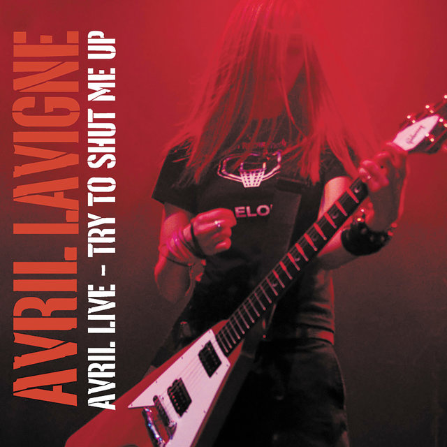 Avril Live: Try To Shut Me Up