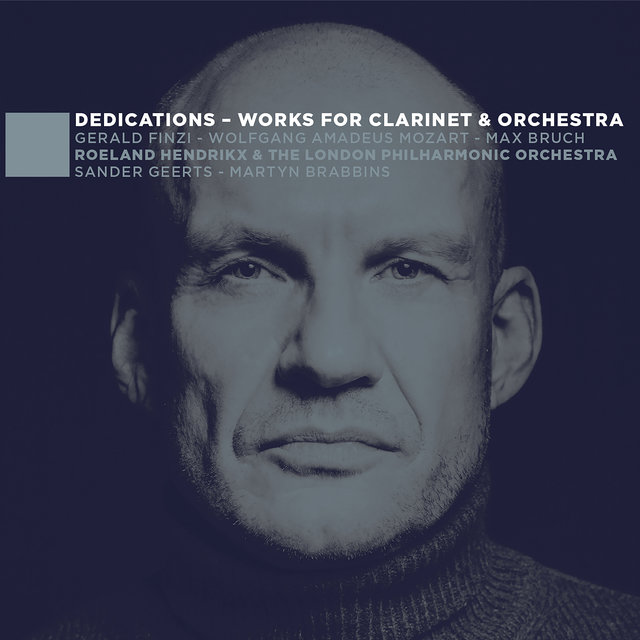 Dedications - Works for Clarinet & Orchestra