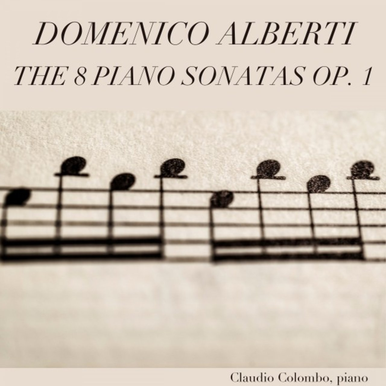 Domenico Alberti: The 8 Piano Sonatas, Op. 1