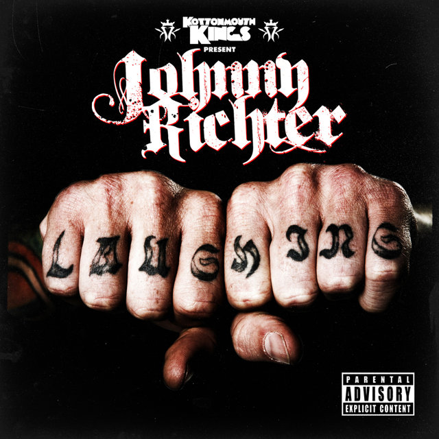 Kottonmouth Kings present Johnny Richter: Laughing