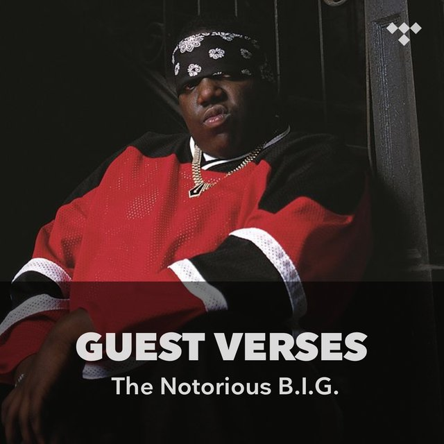 Guest Verses: The Notorious B.I.G.