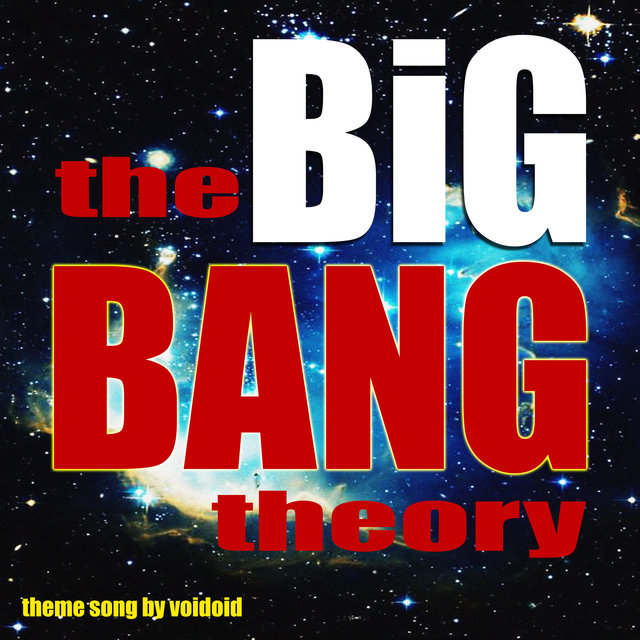 The Big Bang Theory - The Theme Song