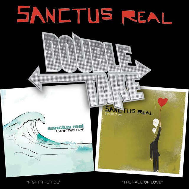 Double Take: Sanctus Real