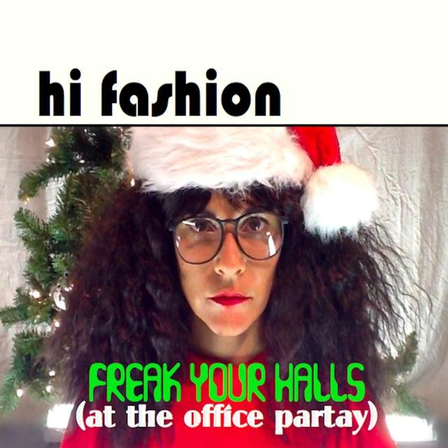Freak Your Halls (At the Office Partay)