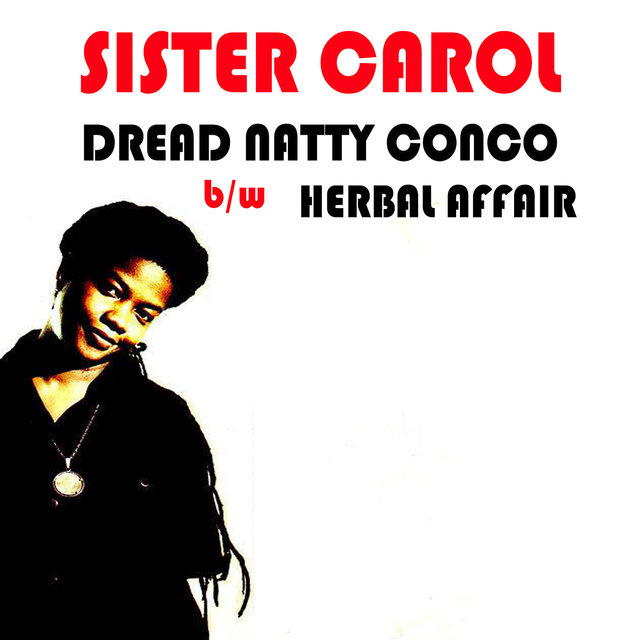 Dread Natty Congo b\w Herbal Affair