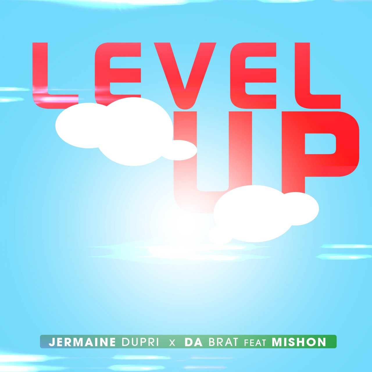 Level Up (feat. Mishon)