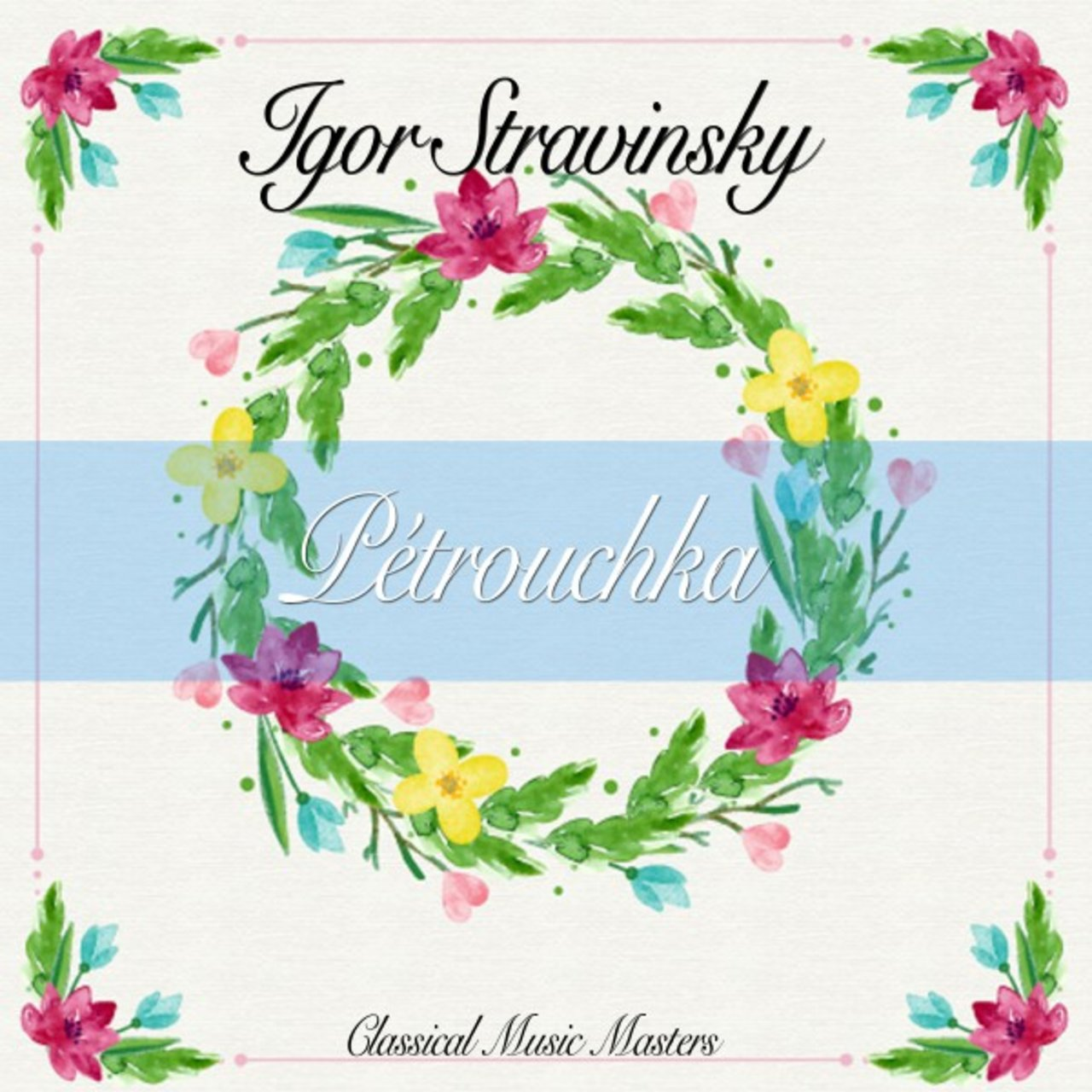 Tidal listen to igor stravinsky on tidal ptrouchka classical music masters m4hsunfo