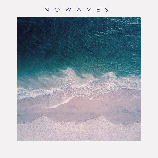 NOWAVES