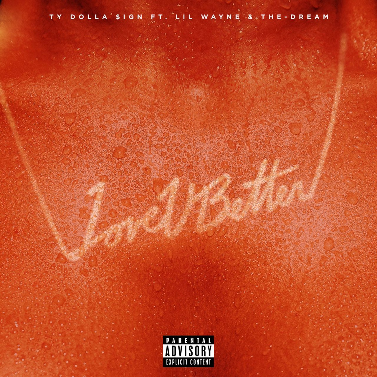 Love U Better (feat. Lil Wayne & The-Dream)